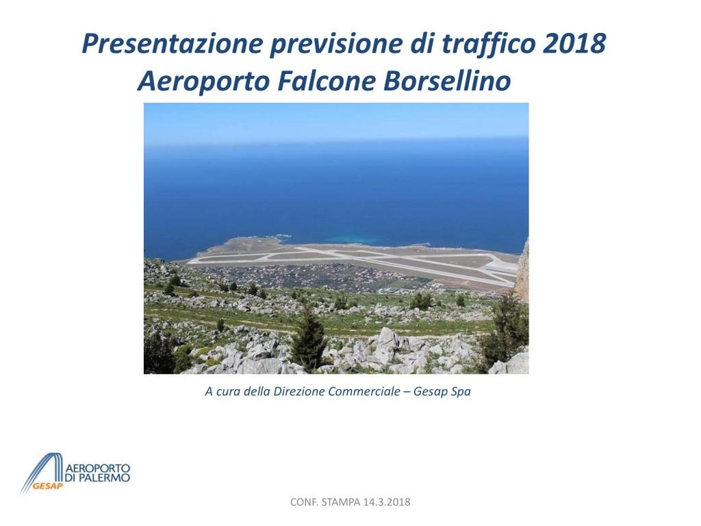 Presentazione Previsione TRAFFICO 2018 - short vers. per CONF STAMPA 14.3